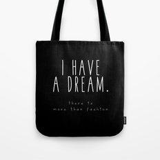 I HAVE A DREAM - fashion - black Tote Bag