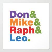 Don & Mike & Raph & Leo. Canvas Print