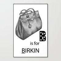 B is for Birkin Canvas Print