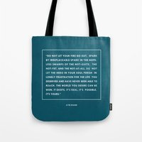 Do Not Let Your Fire Go … Tote Bag