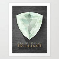 Trilliant Art Print