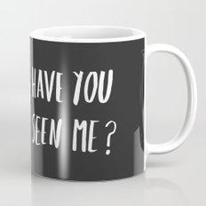 Have you seen me? Mug
