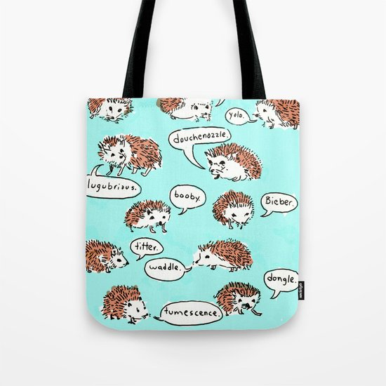 Hedgehogs Say Funny Things Tote Bag
