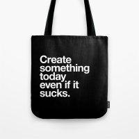 Create Something Today E… Tote Bag