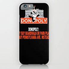 Donopoly: Why buy Park Place or Boardwalk when you can buy Pennsylvania Avenue! iPhone 6 Slim Case