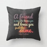 Friendship | Elbert Hubb… Throw Pillow