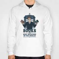 The Best Weapons In The … Hoody