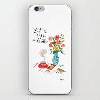 Let's Take A Break iPhone & iPod Skin