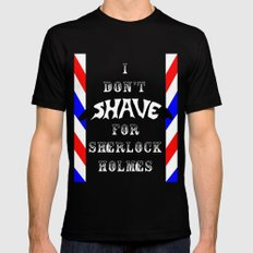 I Don't Shave for Sherlock Holmes SMALL Black Mens Fitted Tee