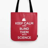Blinded By Science Tote Bag