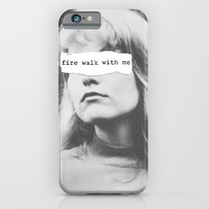 Fire Walk With Me iPhone 6 Slim Case