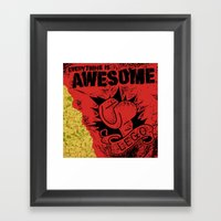 Everything Is Awesome Framed Art Print