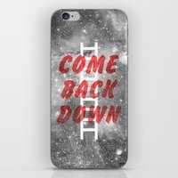 Come Back Down. iPhone & iPod Skin