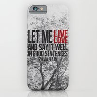 let me live. iPhone 6 Slim Case