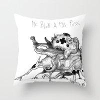 Mc Blob a ma Puss Throw Pillow