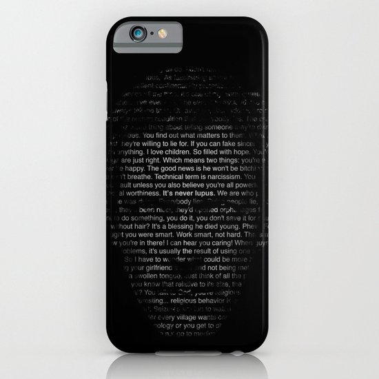 House MD Quotes Print (It's never lupus) iPhone & iPod Case