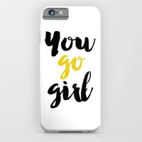 iPhone & iPod Case featuring You go girl Typography by Allyson Johnson