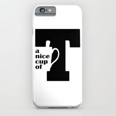 A Nice Cup Of Tea iPhone 6 Slim Case