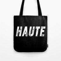 Haute - High Fashion Inv… Tote Bag