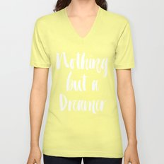 Nothing But a Dreamer Unisex V-Neck