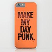 Make My Day Punk iPhone 6 Slim Case