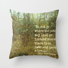 Blaze Your Own Trail Throw Pillow