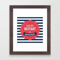 Can we restart summer Framed Art Print