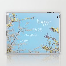 Above All, Be Happy Laptop & iPad Skin