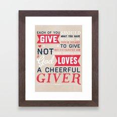 2 Corinthians 9:7 Framed Art Print