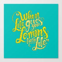 When Life Gives You Lemons... Canvas Print