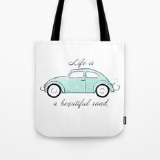 Life is a beautiful road Tote Bag