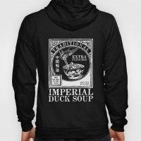 Imperial Duck Soup Hoody