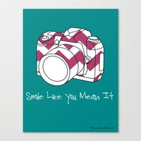Smile Like You Mean It- … Canvas Print