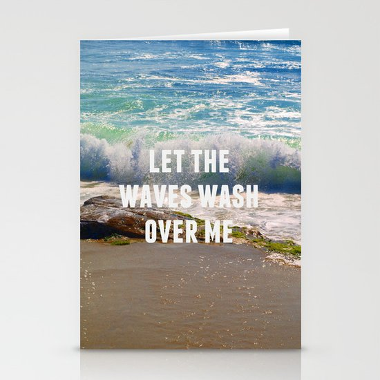 Let The Waves Wash Over Me Stationery Card