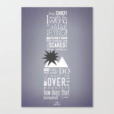Hey, Chief! Canvas Print