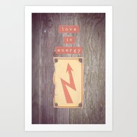 Love Is Energy Art Print