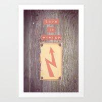 Love Is Energy Art Print