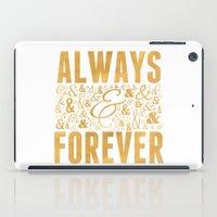 Always & Forever iPad Case