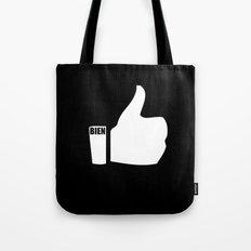 BIEN... muy BIEN Tote Bag