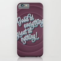 Good at everything great at nothing iPhone 6 Slim Case