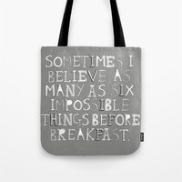 Impossible things... Tote Bag