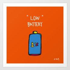 low battery Art Print