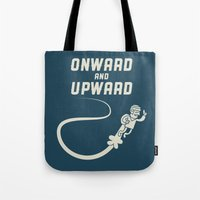 Onwards & Upwards! Tote Bag