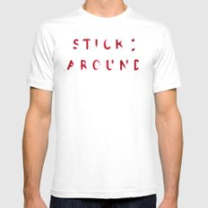 Stick Around Mens Fitted Tee White SMALL