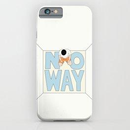 iPhone & iPod Case - NO WAY - RUEI