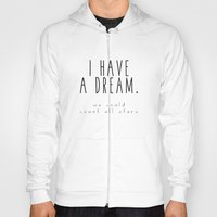 I HAVE A DREAM - stars Hoody