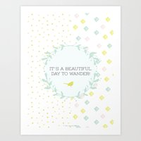 It's A Beautiful Day To … Art Print