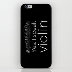 Yes, I speak violin iPhone & iPod Skin