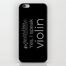 Yes, I speak violin iPhone & iPod Skin