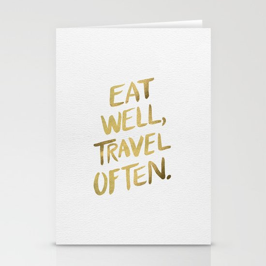 Eat Well Travel Often on Gold Stationery Card